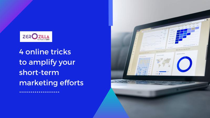 4 online tricks to amplify your short-term marketing efforts