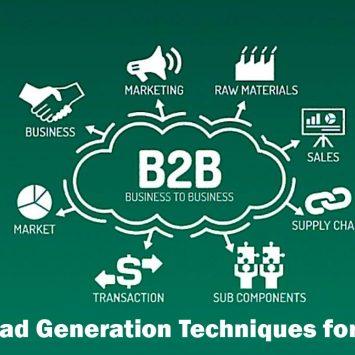 Lead Generation Techniques for B2B