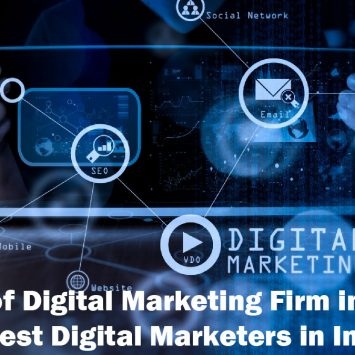 List of Digital Marketing Firm in India | Best Digital Marketers in India