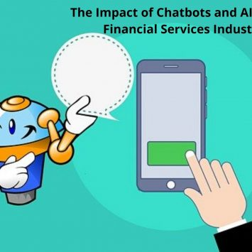 The Impact of Chatbots and AI on B2C Financial Services Industry