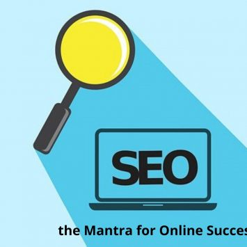 SEO is the Mantra for Online Success