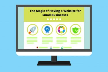 The Magic of Having a Website for Small Businesses