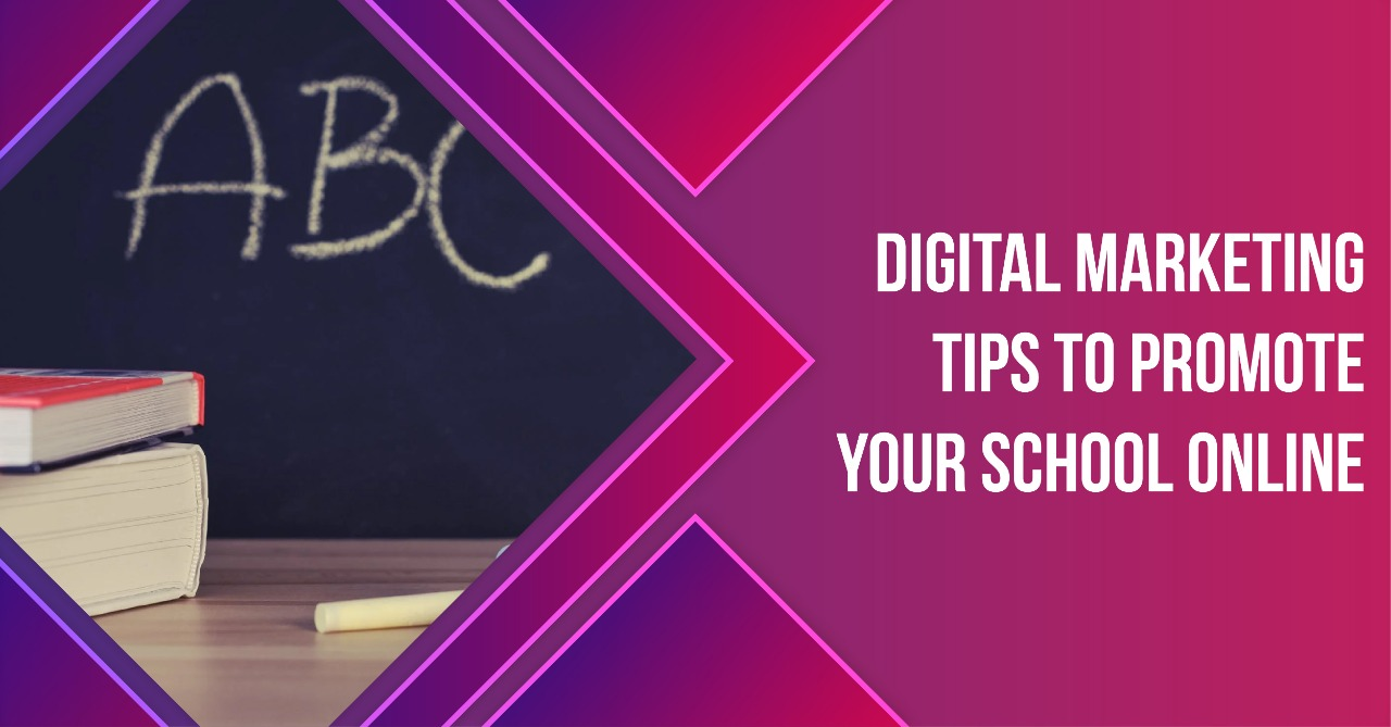 Digital marketing tips to promote your school online